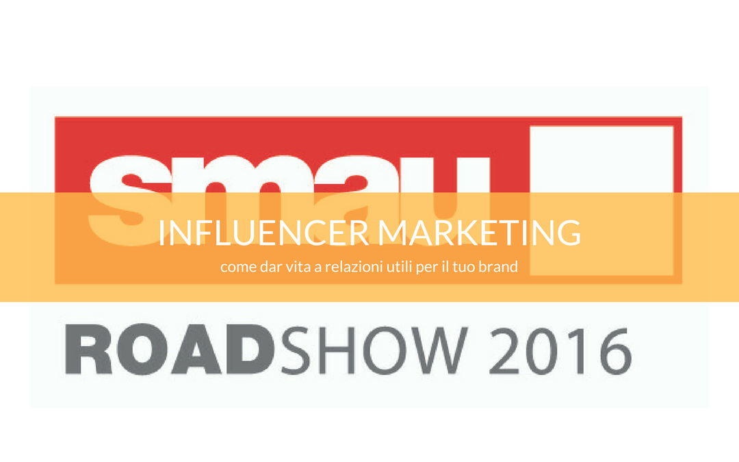 smau influencer marketing