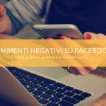 Commenti negativi su Facebook